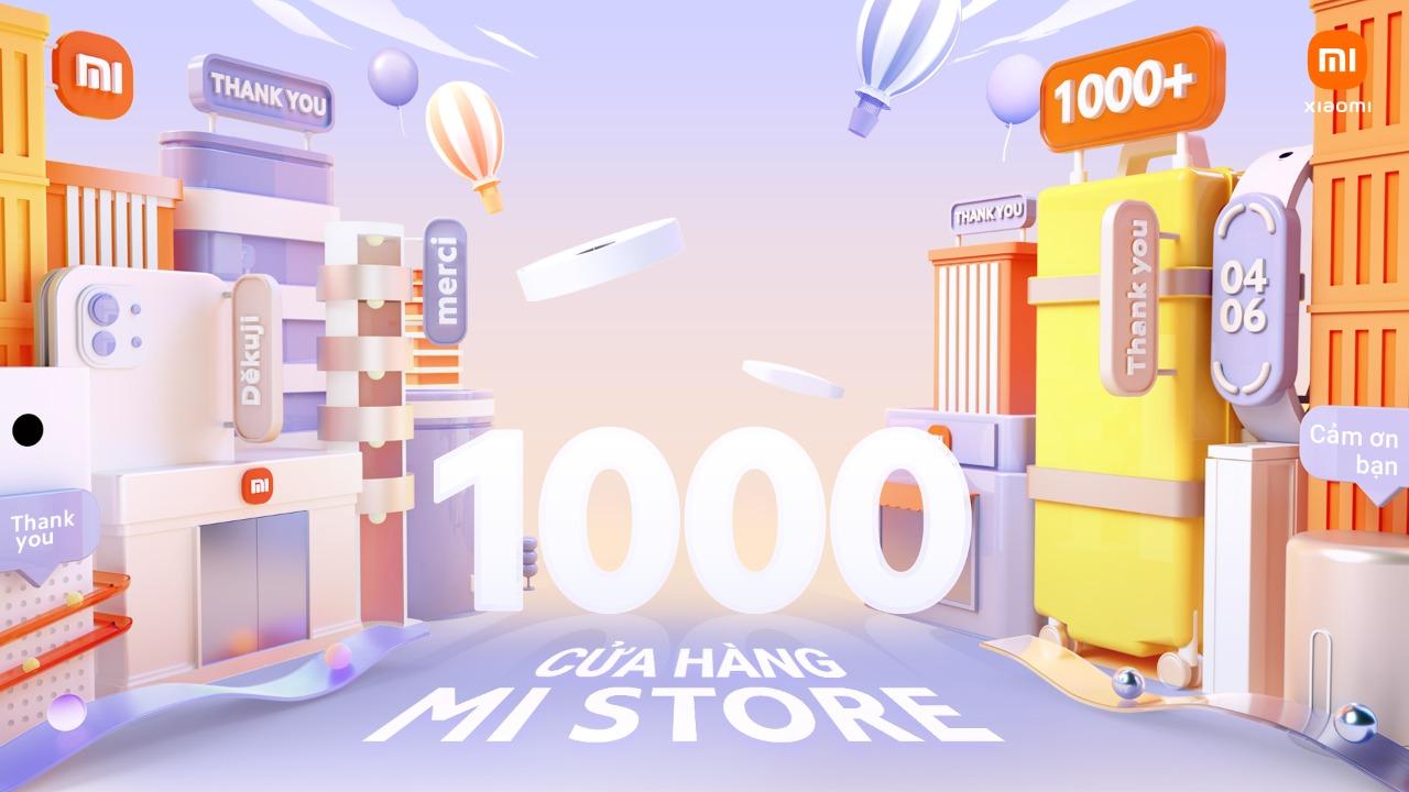 Săn hàng Xiaomi giá 1000 đồng nhân dịp hãng cán mốc 1000 cửa hàng Mi Store 1